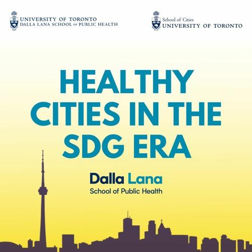 ICM in Healthy Cities in the SDG Era